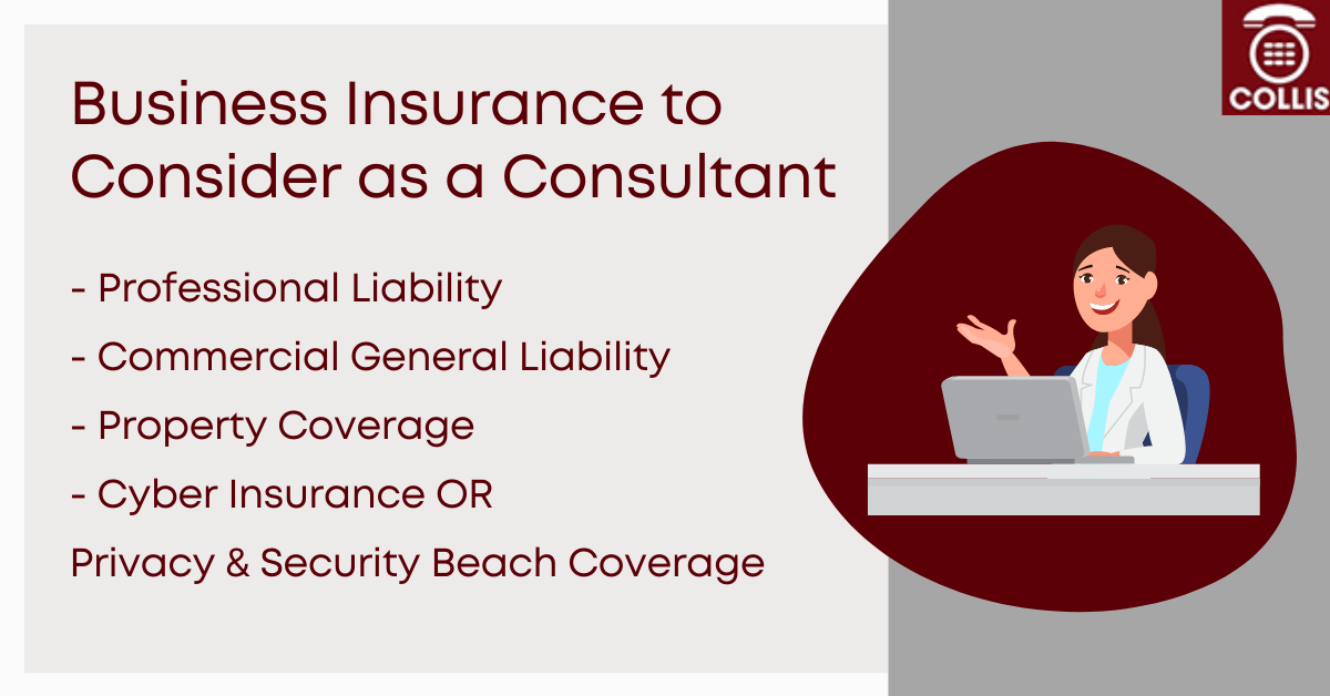 Business Insurance to consider as a consultant